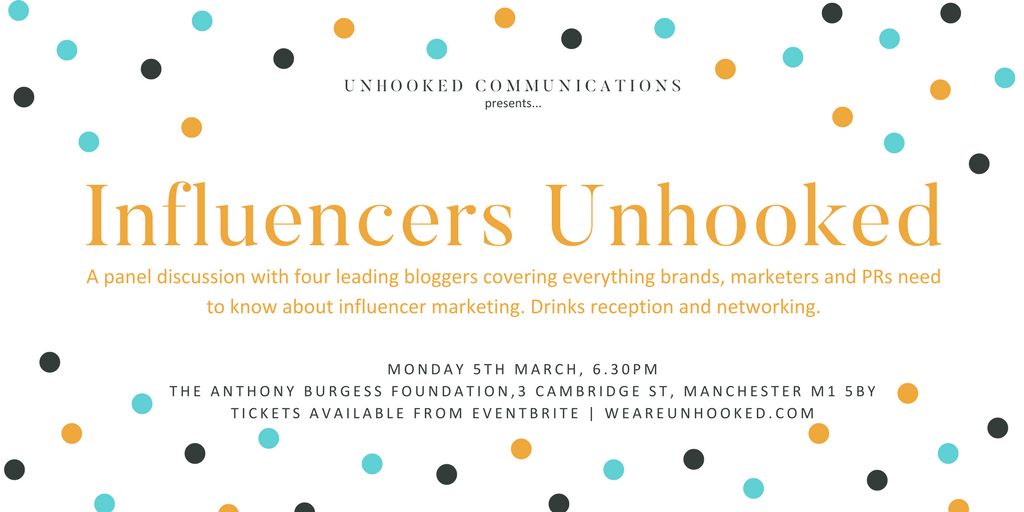 Unhooked Communications presents Influencers Unhooked event Manchester influencer marketing